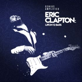 Eric Clapton: Life In 12 Bars (Original Motion Picture Soundtrack) / ヴァリアス・アーティスト