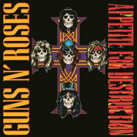 Appetite For Destruction (Deluxe Edition) / ガンズ・アンド・ローゼズ