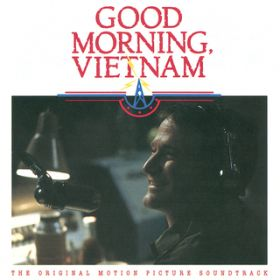 Good Morning Vietnam (The Original Motion Picture Soundtrack) / ヴァリアス・アーティスト