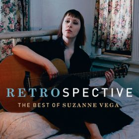 RetroSpective: The Best Of Suzanne Vega / スザンヌ・ヴェガ
