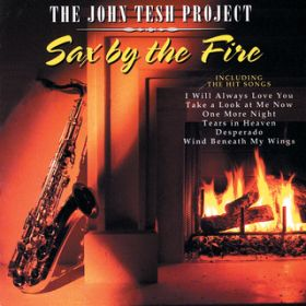 アルバム - Sax By The Fire / JOHN TESH