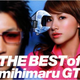 THE BEST of mihimaru GT / mihimaru GT