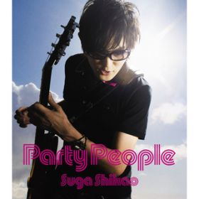 Party People / スガ シカオ