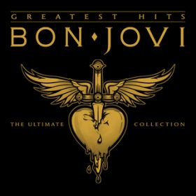 Bon Jovi Greatest Hits - The Ultimate Collection (Deluxe) / ボン・ジョヴィ