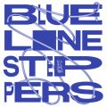 Blue Line Steppers: A Compilation Of Leisure