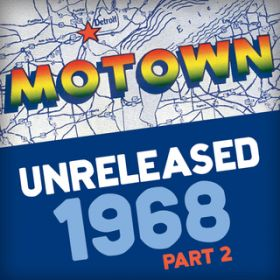Motown Unreleased 1968 (Part 2) / ヴァリアス・アーティスト