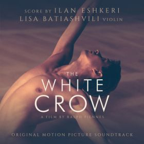 The White Crow (Original Motion Picture Soundtrack) / リサ・バティアシュヴィリ