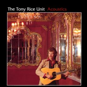 アルバム - Acoustics / The Tony Rice Unit