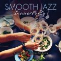 Smooth Jazz Dinner Party