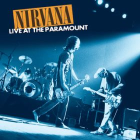Live At The Paramount / ニルヴァーナ