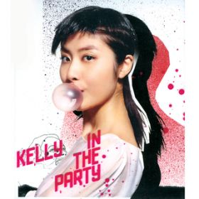 In The Party / KELLY CHEN