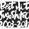 BEST HIT!! SUGA SHIKAO -2003〜2011-