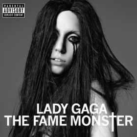 The Fame Monster / レディー・ガガ