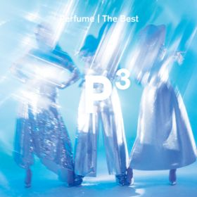 "Perfume The Best ""P Cubed"" / Perfume"
