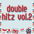 Double Hitz Vol. 2