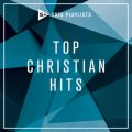 SOZO Playlists: Top Christian Hits