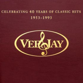 The Vee-Jay Story: Celebrating 40 Years Of Classic Hits / ヴァリアス・アーティスト