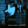 Blues In The Mississippi Night - The Alan Lomax Collection