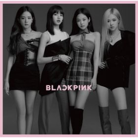 KILL THIS LOVE -JP Ver.- / BLACKPINK