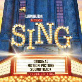 Sing (Original Motion Picture Soundtrack / Deluxe) / ヴァリアス・アーティスト