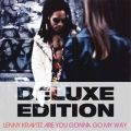 Are You Gonna Go My Way (20th Anniversary Deluxe Edition)
