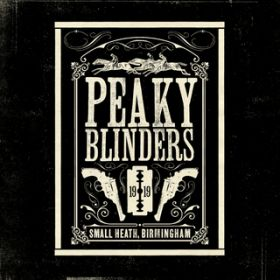 アルバム - Peaky Blinders (Original Music From The TV Series) / ヴァリアス・アーティスト