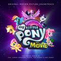 My Little Pony: The Movie (Original Motion Picture Score)