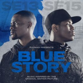 Rapman Presents: Blue Story, Music Inspired By The Original Motion Picture / ヴァリアス・アーティスト