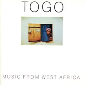 Togo: Music From West Africa / ヴァリアス・アーティスト