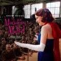 The Marvelous Mrs. Maisel: Season 3 (Music From The Prime Original Series)