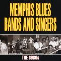 Memphis Blues Bands And Singers: The 1980's