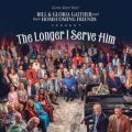 The Longer I Serve Him (Live)