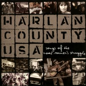 アルバム - Harlan County USA: Songs Of The Coal Miner's Struggle / ヴァリアス・アーティスト