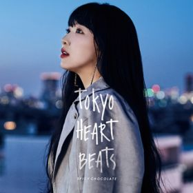 TOKYO HEART BEATS / SPICY CHOCOLATE
