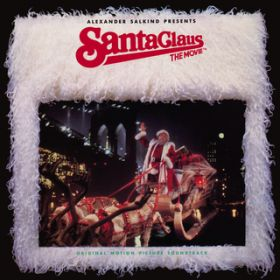 Santa Claus: The Movie (Original Motion Picture Soundtrack / Expanded Edition) / ヴァリアス・アーティスト