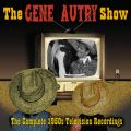 The Gene Autry Show: The Complete 1950's Television Recordings