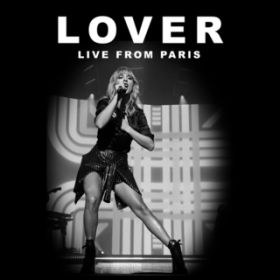 Lover (Live From Paris) / テイラー・スウィフト