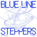 Blue Line Steppers Compilation: Vol. 2