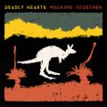 Deadly Hearts - Walking Together