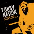 Funky Nation: The Detroit Instrumentals