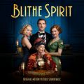 Blithe Spirit (Original Motion Picture Soundtrack)