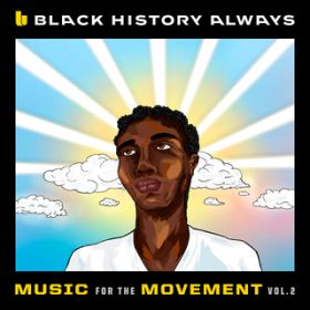 アルバム - Black History Always / Music For the Movement Vol. 2 / ヴァリアス・アーティスト
