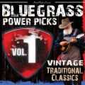 Bluegrass Power Picks: Vintage Traditional Classics (Vol. 1)