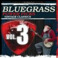 Bluegrass Power Picks: Vintage Classics (Vol.3)