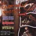 California Takeover (Live At The Whiskey, Los Angeles, CA / April 12th, 1996)