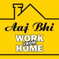 Aaj Bhi Work From Home