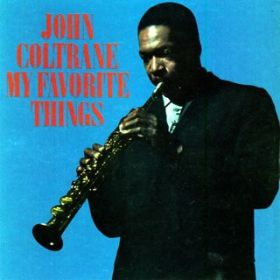 アルバム - My Favorite Things / John Coltrane