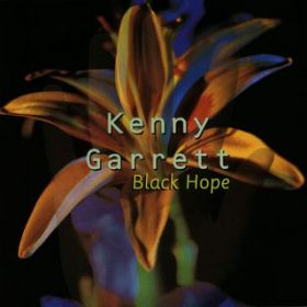 アルバム - Black Hope / Kenny Garrett