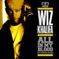 アルバム - All In My Blood (Pittsburgh Sound) / Wiz Khalifa