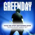 Green Dayの曲/シングル - Wake Me Up When September Ends (Live at Foxboro, MA 9/3/05)